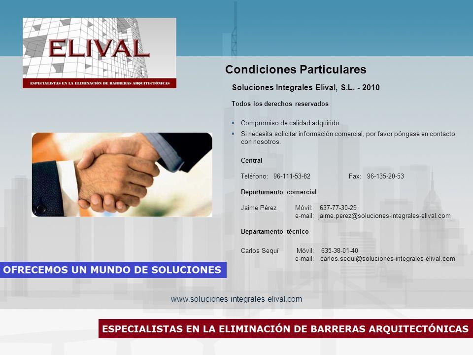 www.soluciones-integrales-elival.com Soluciones Integrales Elival, S.L. - 2010 Todos los derechos reservados Compromiso de calidad adquirido Si necesi