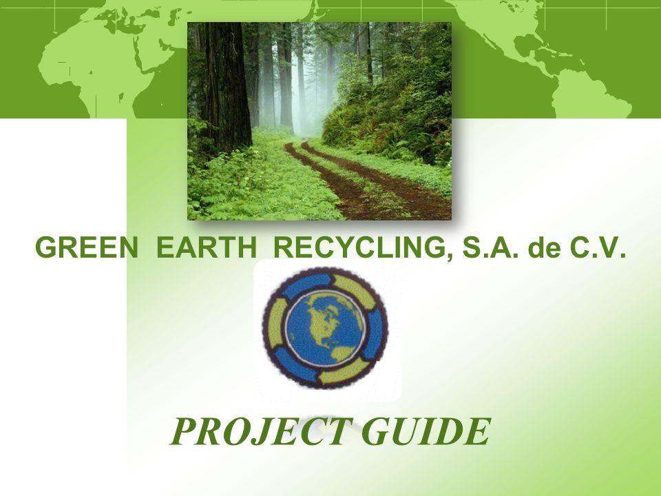 BREVE DESCRIPCION DE GER GREEN EARTH RECYCLING, S.A.