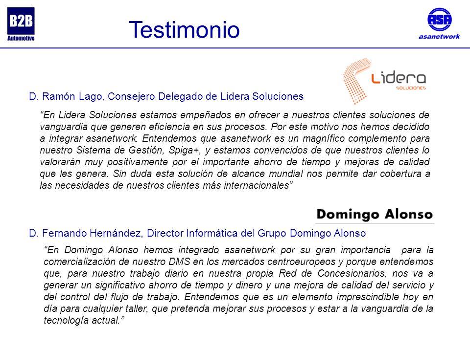 Testimonio D. Fernando Hernández, Director Informática del Grupo Domingo Alonso D. Ramón Lago, Consejero Delegado de Lidera Soluciones En Lidera Soluc