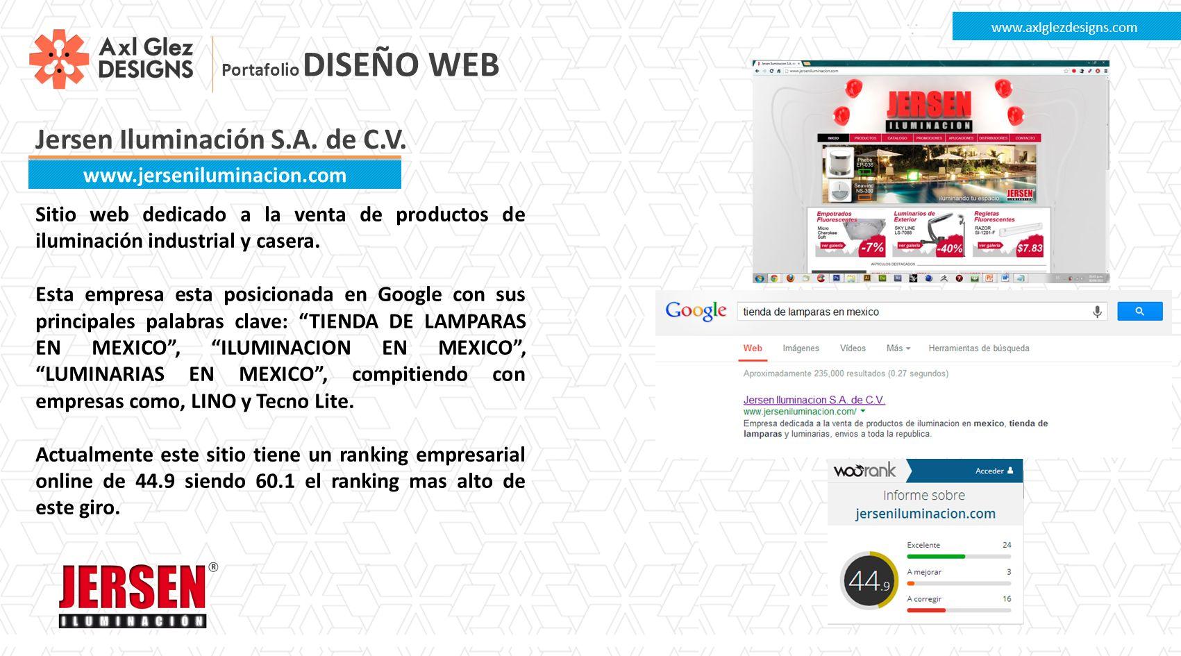 Jersen Iluminación S.A. de C.V. www.axlglezdesigns.com www.jerseniluminacion.com Sitio web dedicado a la venta de productos de iluminación industrial
