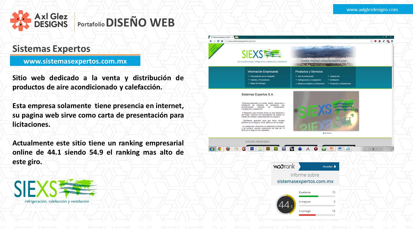Sistemas Expertos www.axlglezdesigns.com www.sistemasexpertos.com.mx Sitio web dedicado a la venta y distribución de productos de aire acondicionado y