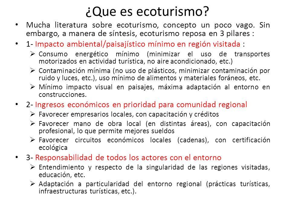 ¿Que es ecoturismo. Mucha literatura sobre ecoturismo, concepto un poco vago.