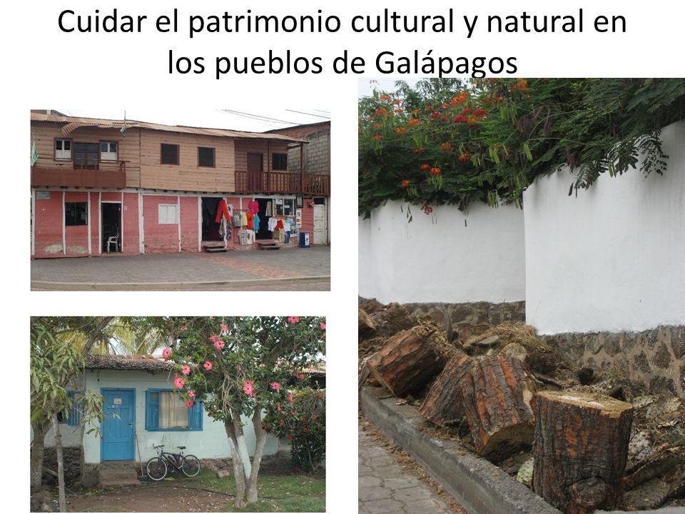 Cuidar el patrimonio cultural y natural en los pueblos de Galápagos