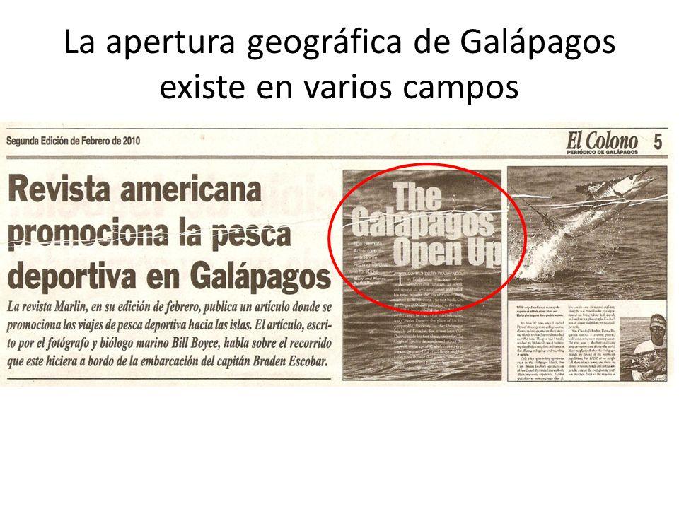 La apertura geográfica de Galápagos existe en varios campos