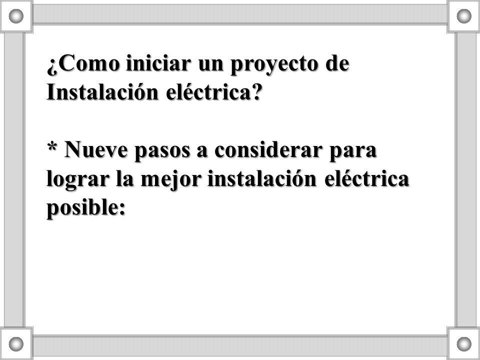 2. Cálculo de Carga (Criterio 1) v v Obtener la potencia total instalada en la vivienda