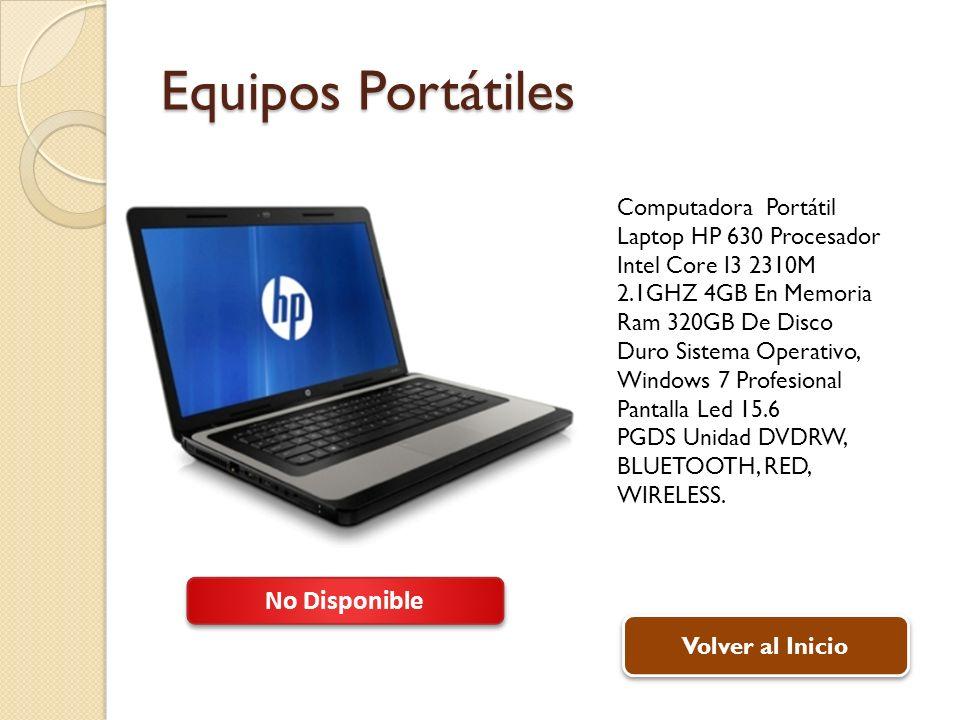 Equipos Portátiles Computadora Portátil Laptop HP 630 Procesador Intel Core I3 2310M 2.1GHZ 4GB En Memoria Ram 320GB De Disco Duro Sistema Operativo, Windows 7 Profesional Pantalla Led 15.6 PGDS Unidad DVDRW, BLUETOOTH, RED, WIRELESS.