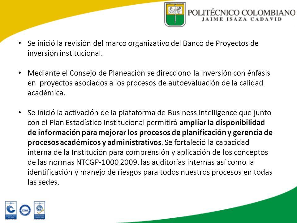 Se inició la revisión del marco organizativo del Banco de Proyectos de inversión institucional. Mediante el Consejo de Planeación se direccionó la inv