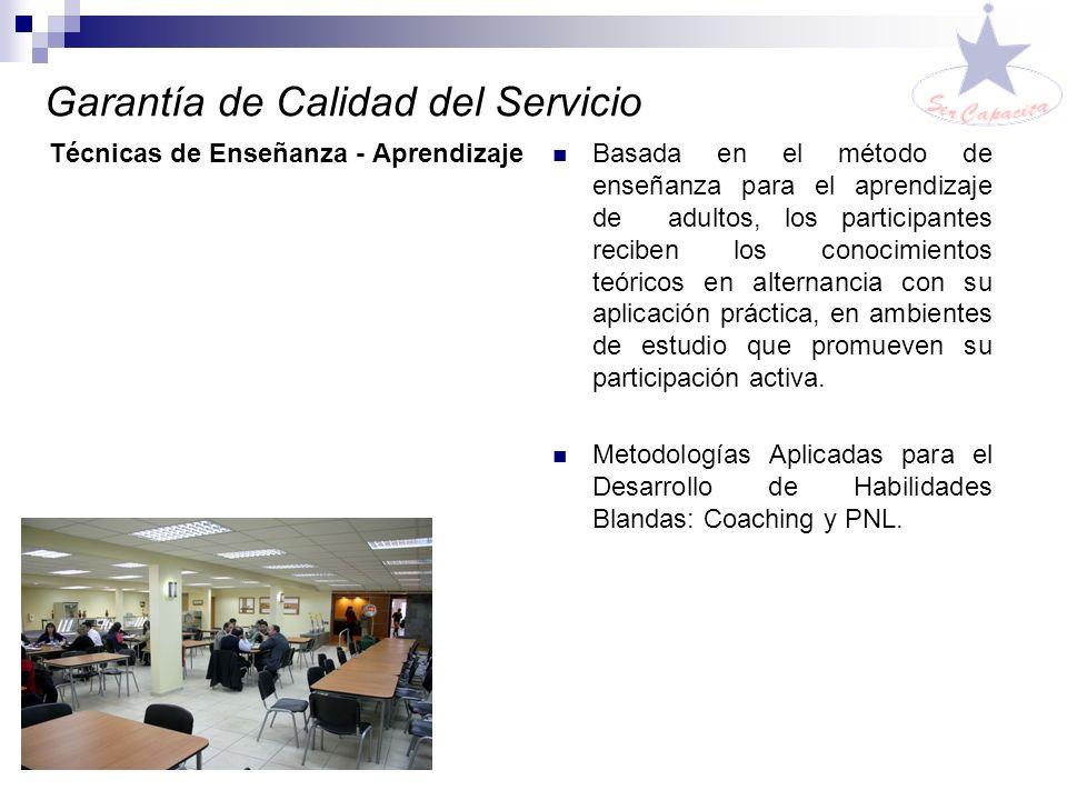 Garantía de Calidad del Servicio Profesionales con formación universitaria en cada área de especialización. Trayectoria docente superior a 5 años. Exp