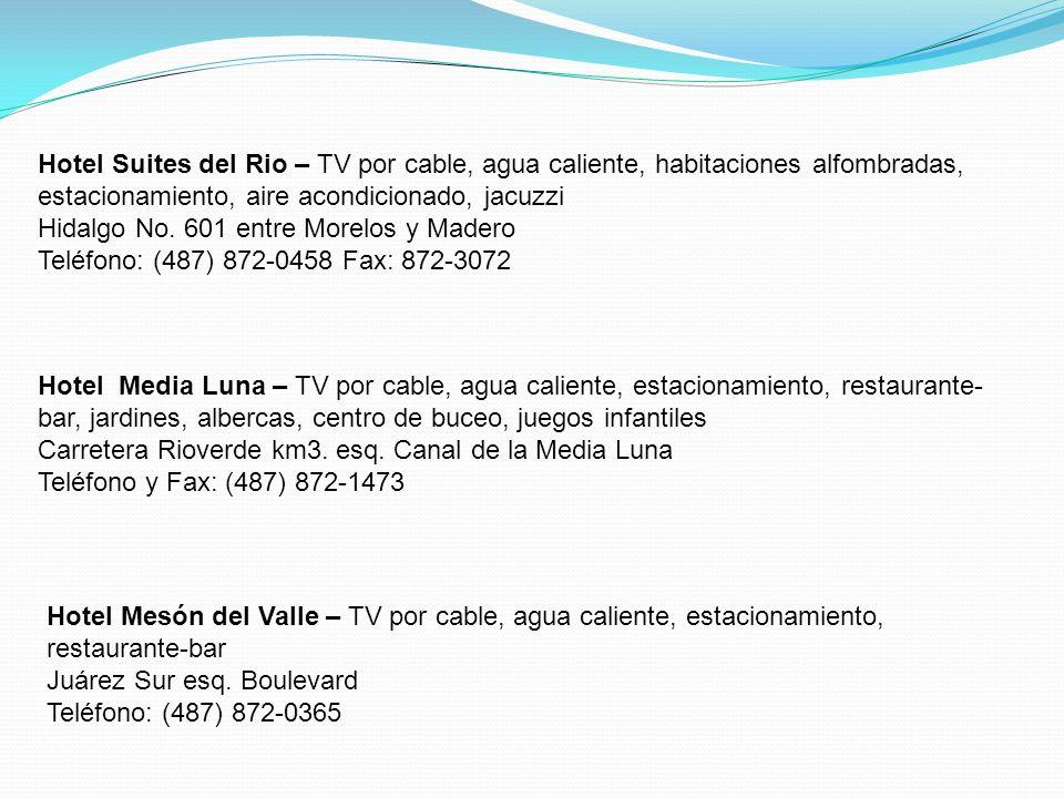 Hotel Suites del Rio – TV por cable, agua caliente, habitaciones alfombradas, estacionamiento, aire acondicionado, jacuzzi Hidalgo No.