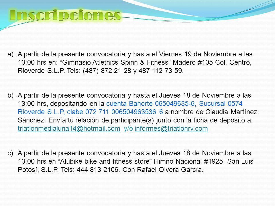 a)A partir de la presente convocatoria y hasta el Viernes 19 de Noviembre a las 13:00 hrs en: Gimnasio Atlethics Spinn & Fitness Madero #105 Col.