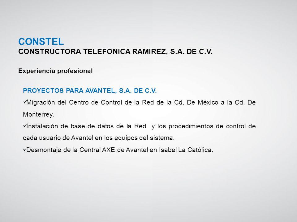 PROYECTOS PARA AVANTEL, S.A. DE C.V. Migración del Centro de Control de la Red de la Cd. De México a la Cd. De Monterrey. Instalación de base de datos