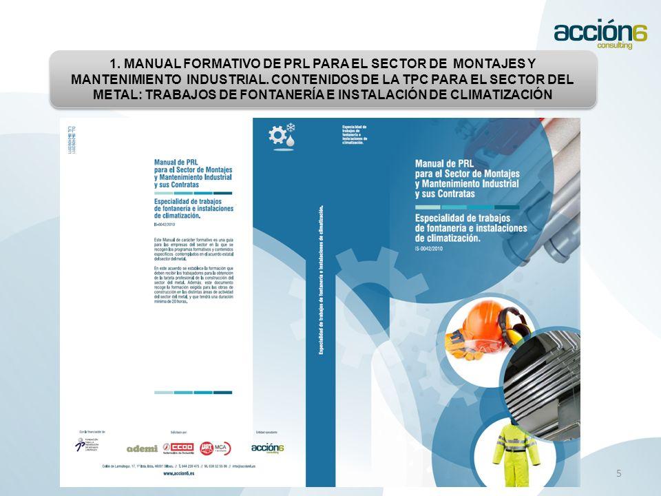 1. MANUAL FORMATIVO DE PRL PARA EL SECTOR DE MONTAJES Y MANTENIMIENTO INDUSTRIAL.