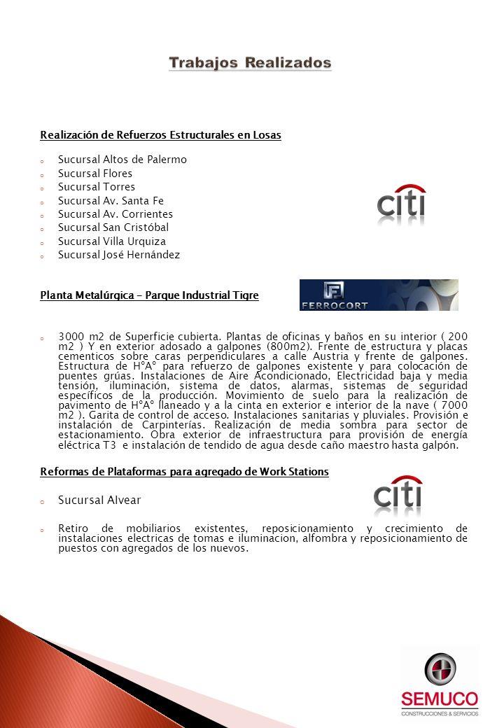 Realización de Refuerzos Estructurales en Losas o Sucursal Altos de Palermo o Sucursal Flores o Sucursal Torres o Sucursal Av. Santa Fe o Sucursal Av.