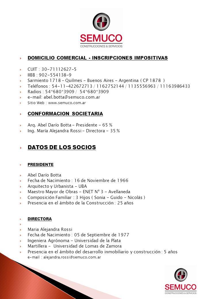 DOMICILIO COMERCIAL - INSCRIPCIONES IMPOSITIVAS CUIT : 30-71112627-5 IIBB : 902-554138-9 Sarmiento 1718 - Quilmes - Buenos Aires - Argentina ( CP 1878
