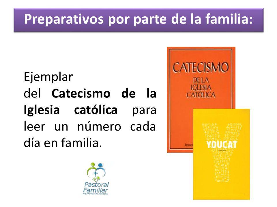 Ejemplar del Catecismo de la Iglesia católica para leer un número cada día en familia. Preparativos por parte de la familia: