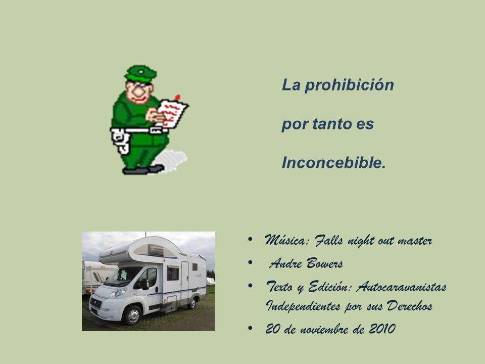 7.- Así mismo lo hace el turismo de autocaravana.