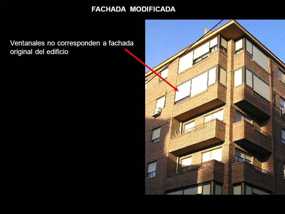 FACHADA MODIFICADA Ventanales no corresponden a fachada original del edificio