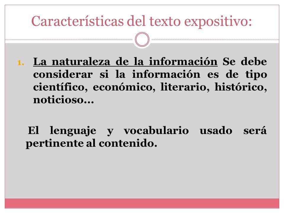La naturaleza de la información o mensaje El tipo de receptor Diferencia de conocimiento entre emisor y receptor Coherencia y cohesión