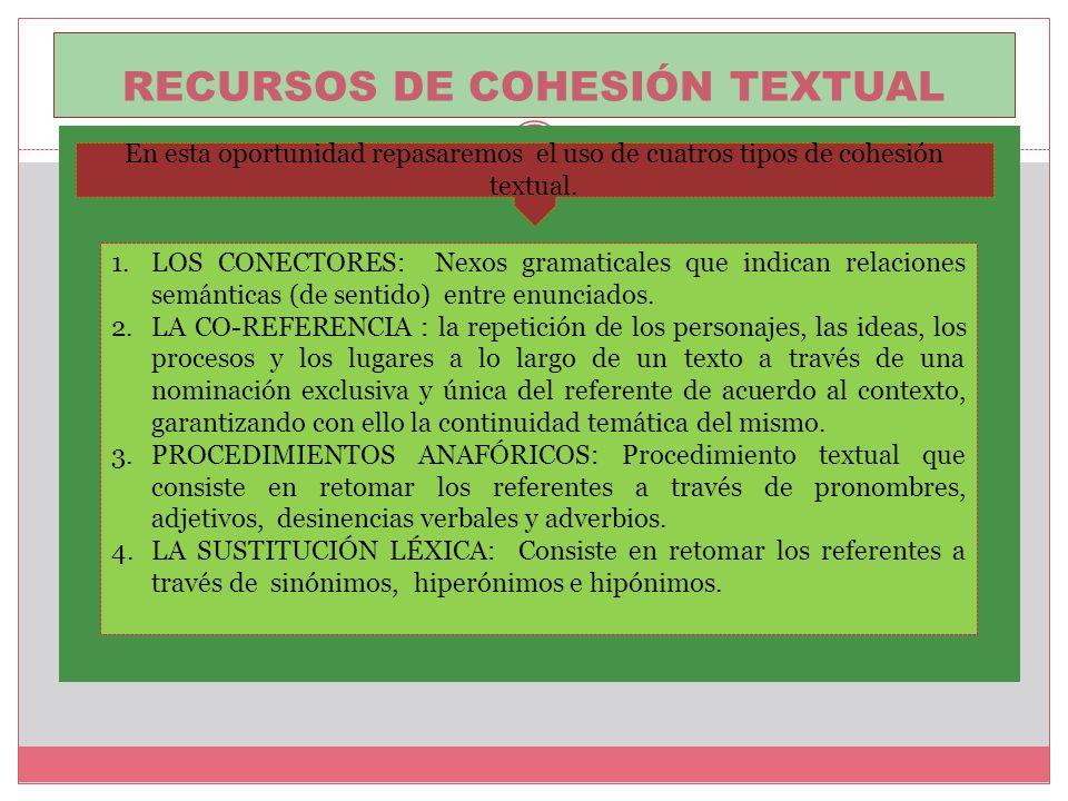 ORGANIZACIÓN Y UNIÓN DE IDEAS ElEMENTOS DE COHESIÓN