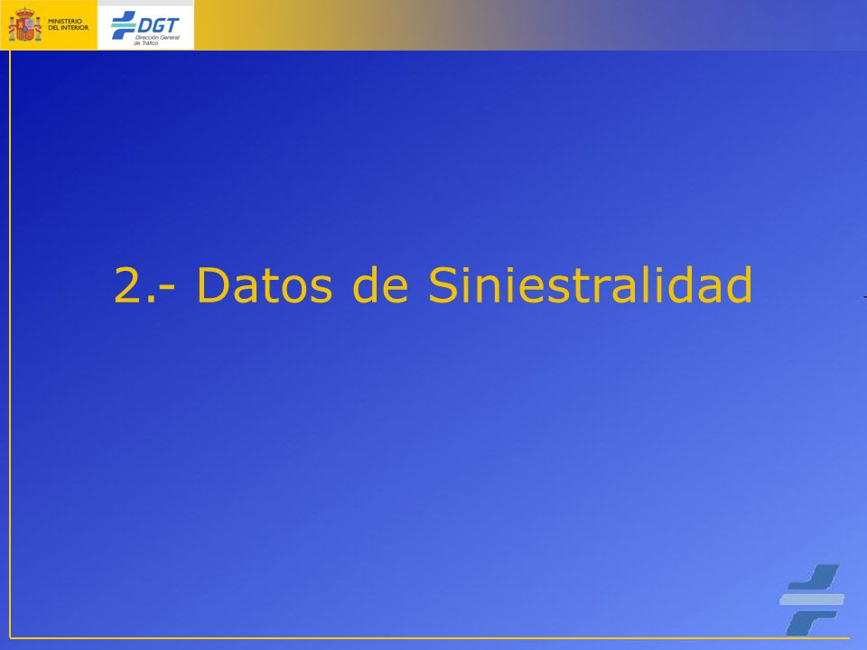 2.- Datos de Siniestralidad