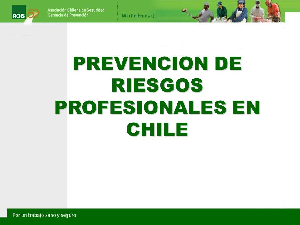 PREVENCION DE RIESGOS PROFESIONALES EN CHILE