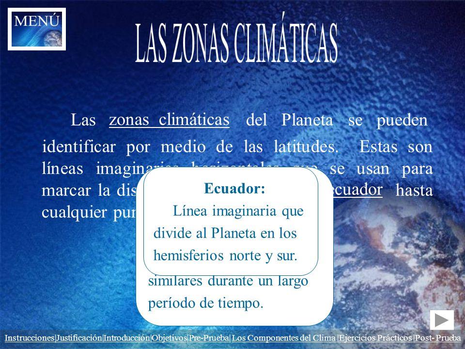 Las del Planeta se pueden identificar por medio de las latitudes. Estas son líneas imaginarias horizontales que se usan para marcar la distancia que h