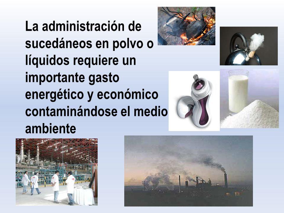 La administración de sucedáneos en polvo o líquidos requiere un importante gasto energético y económico contaminándose el medio ambiente