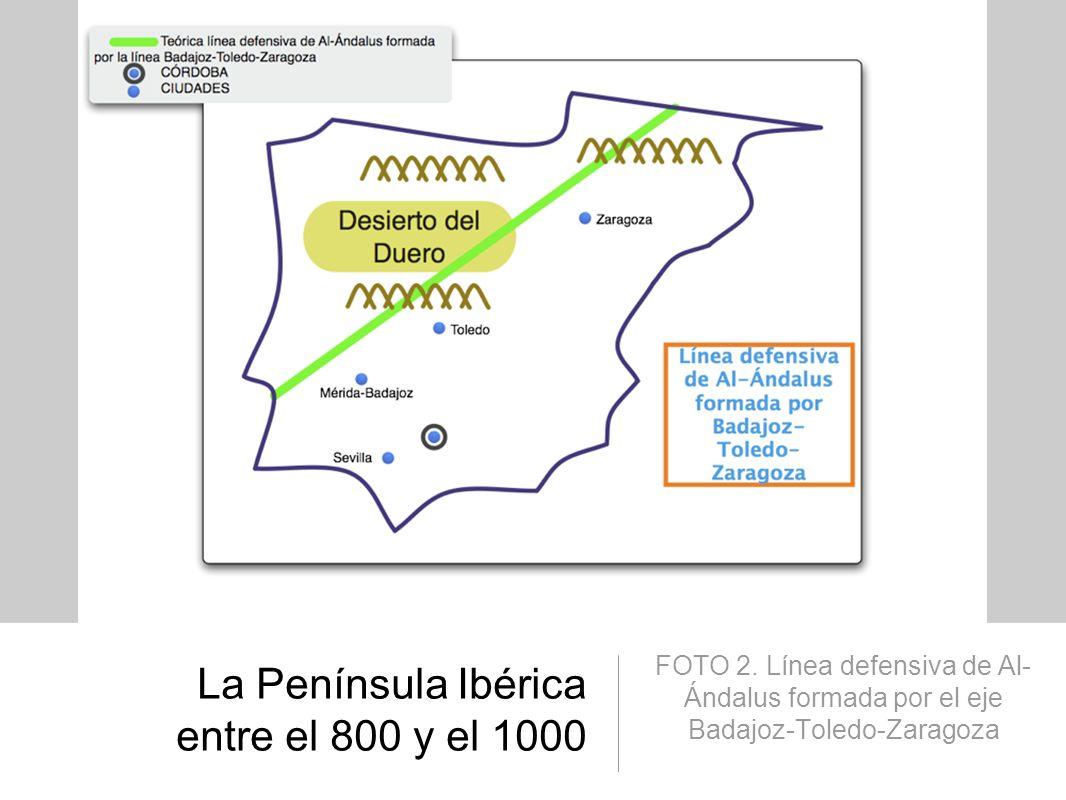 La Península Ibérica entre el 800 y el 1000 FOTO 3.