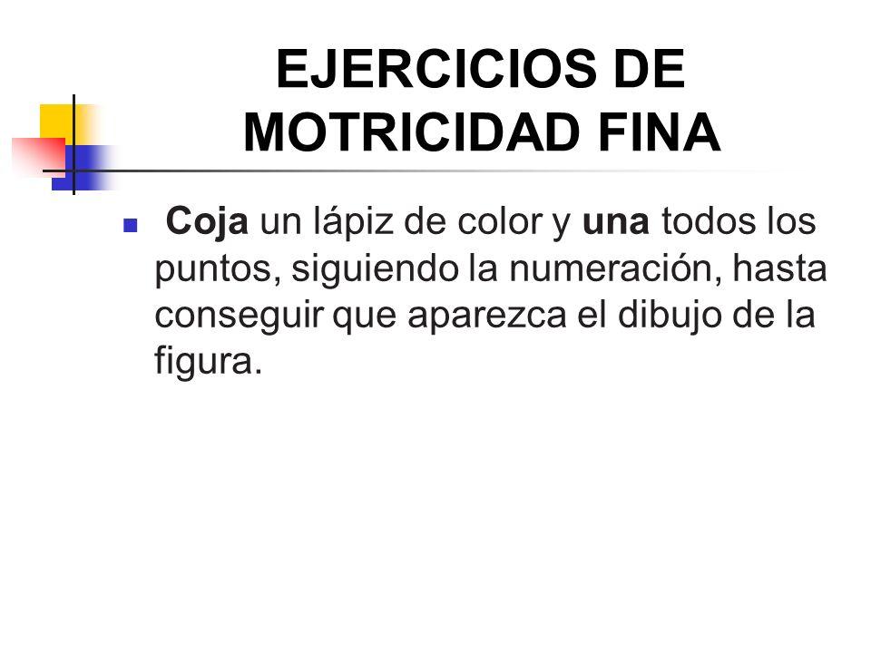 EJERCICIOS DE MOTRICIDAD FINA Coja un lápiz de color y una todos los puntos, siguiendo la numeración, hasta conseguir que aparezca el dibujo de la fig