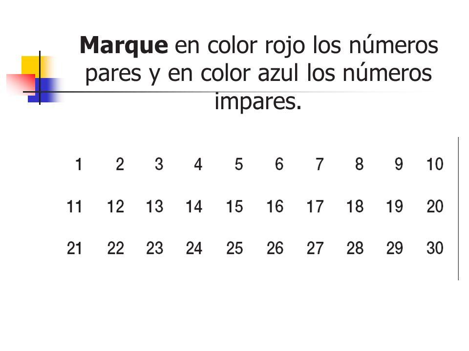 Marque en color rojo los números pares y en color azul los números impares.