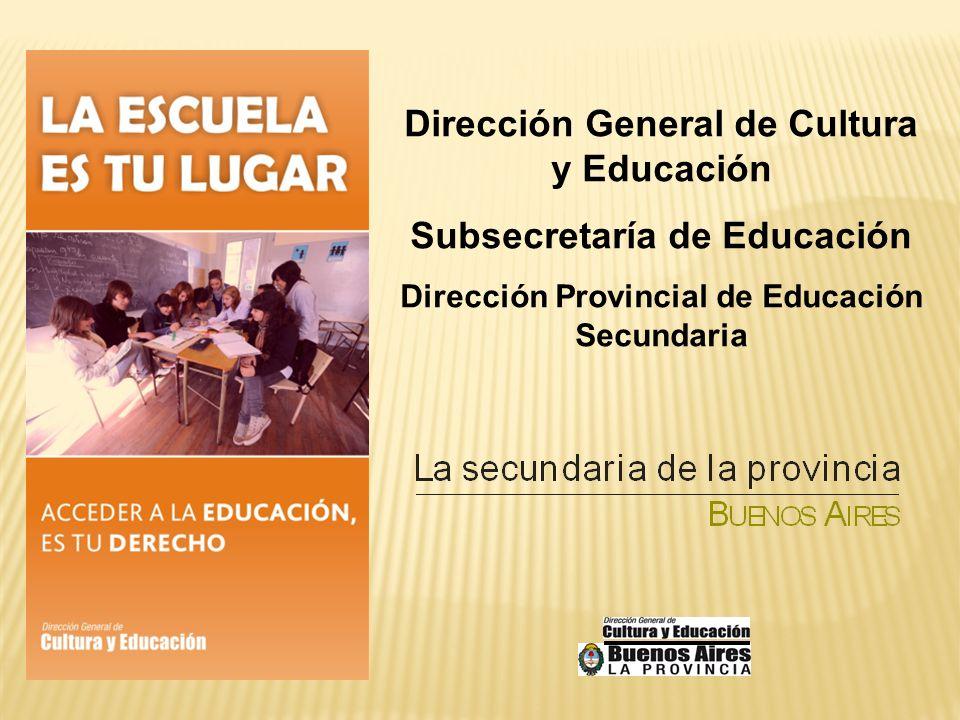 La Escuela Secundaria de La Provincia tiene como fines la formación para: El ejercicio de la ciudadanía El ingreso al mundo del trabajo La continuidad de los estudios superiores.