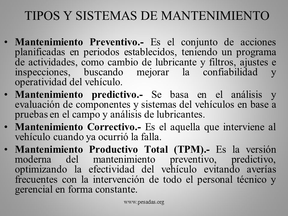TIPOS Y SISTEMAS DE MANTENIMIENTO Mantenimiento Preventivo.- Es el conjunto de acciones planificadas en periodos establecidos, teniendo un programa de