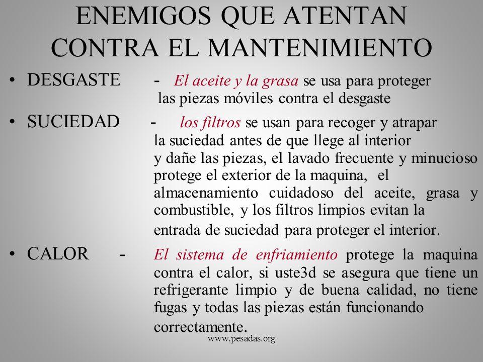 MANTENIMIENTO PREVENTIVO DE COMPONENTES MOTOR Y COMPONENTES (CIGÜEÑAL) TURBOALIMENTADOR BOMBA DE INYECCION SISTEMA DE FRENOS SISTEMA DIFERENCIAL ALTERNADOR ARRANCADOR TREN DE RODAMIENTO OTROS Se trata del seguimiento y mantenimiento de los componentes principales www.pesadas.org