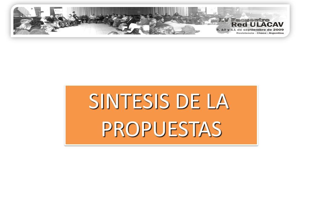 SINTESIS DE LA PROPUESTAS PROPUESTAS