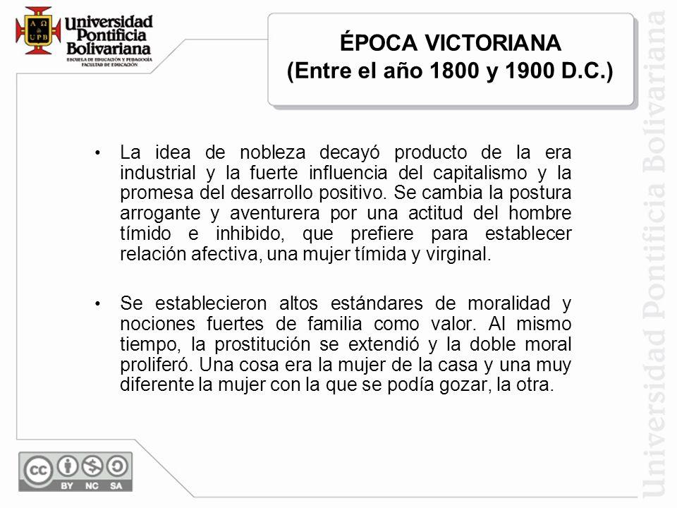 La idea de nobleza decayó producto de la era industrial y la fuerte influencia del capitalismo y la promesa del desarrollo positivo. Se cambia la post