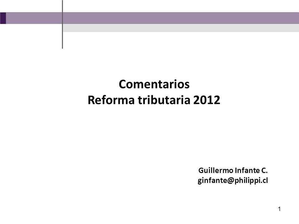 1 Comentarios Reforma tributaria 2012 Guillermo Infante C. ginfante@philippi.cl