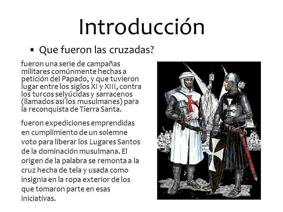 Introducción Que fueron las cruzadas.