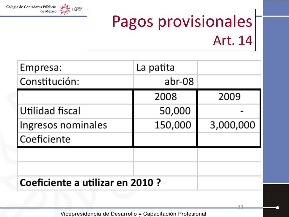 Pagos provisionales Art. 14 11