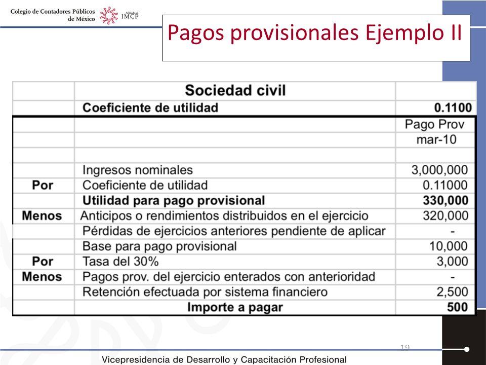 Pagos provisionales Ejemplo II 19