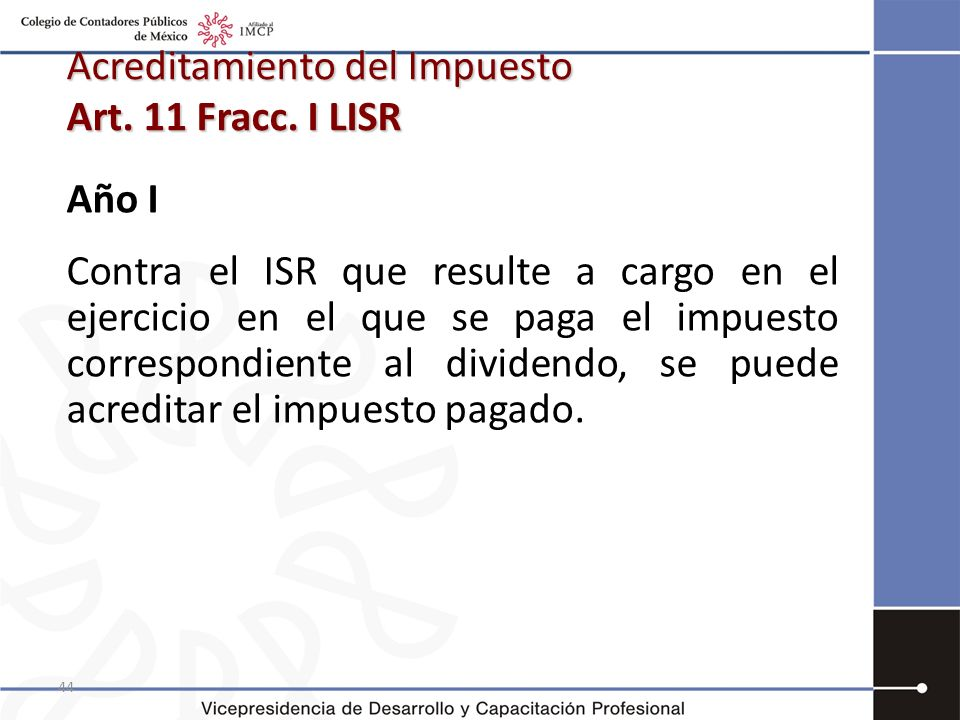 44 Acreditamiento del Impuesto Art.11 Fracc.