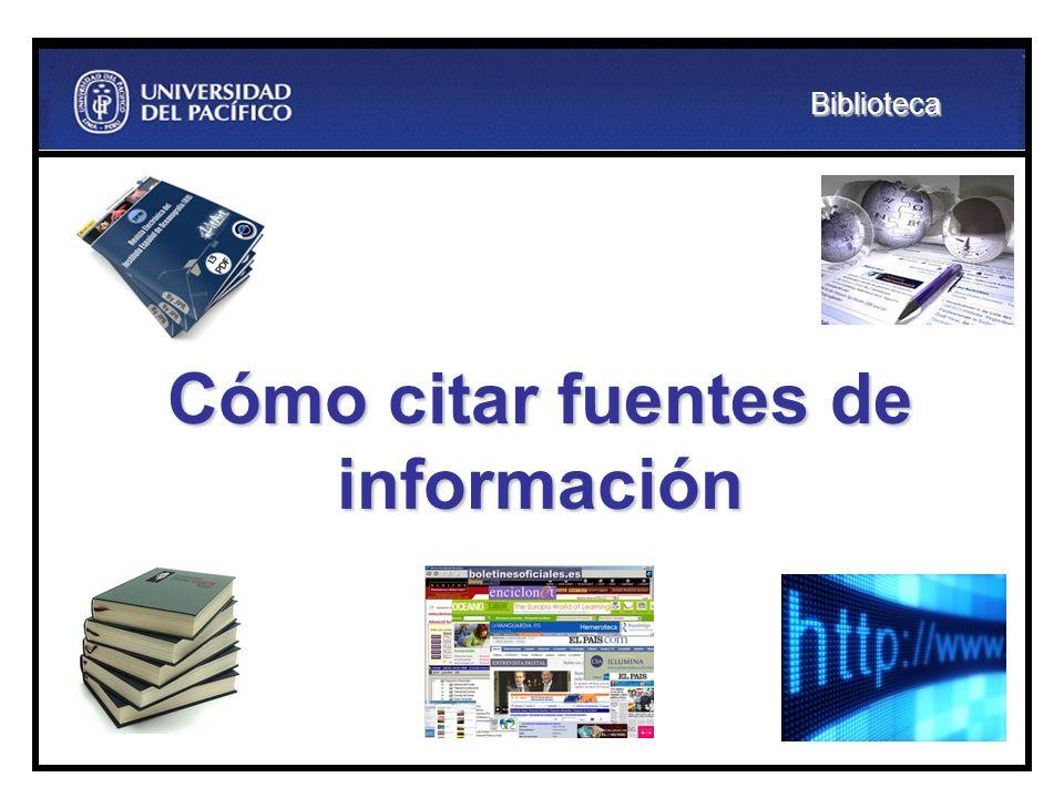 Cómo citar fuentes de información Biblioteca
