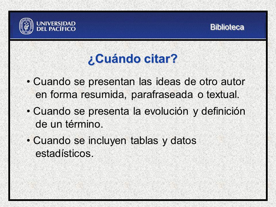 Citas, referencias y bibliografía Citas, se encuentra al interior del texto con datos para ubicar la fuente en la bibliografía o lista de referencias.