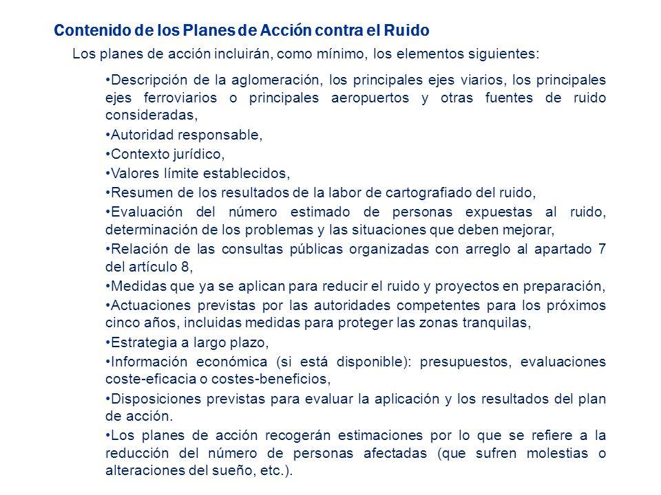 Los planes de acción incluirán, como mínimo, los elementos siguientes: Descripción de la aglomeración, los principales ejes viarios, los principales e