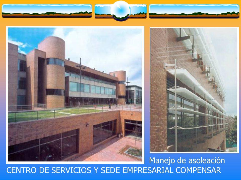 CENTRO DE SERVICIOS Y SEDE EMPRESARIAL COMPENSAR Manejo de asoleación