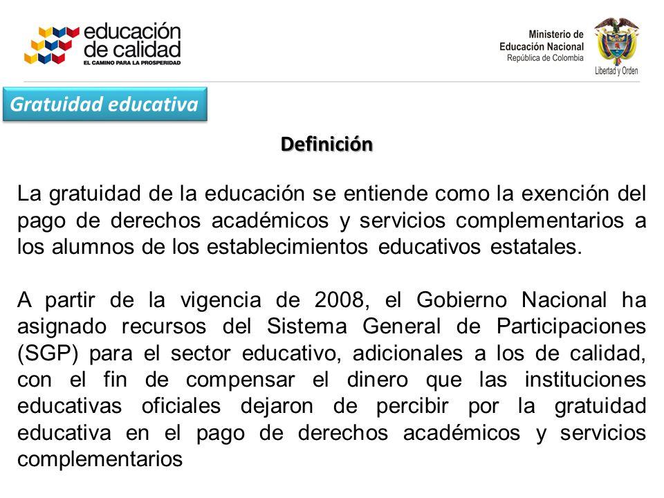 Definición La gratuidad de la educación se entiende como la exención del pago de derechos académicos y servicios complementarios a los alumnos de los establecimientos educativos estatales.