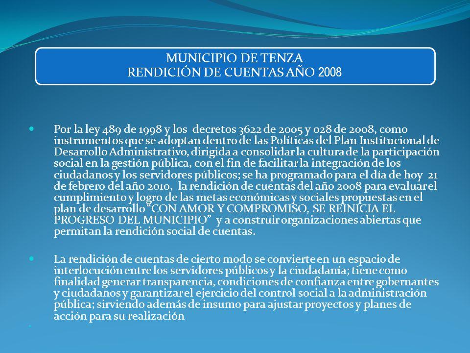 Por la ley 489 de 1998 y los decretos 3622 de 2005 y 028 de 2008, como instrumentos que se adoptan dentro de las Políticas del Plan Institucional de D