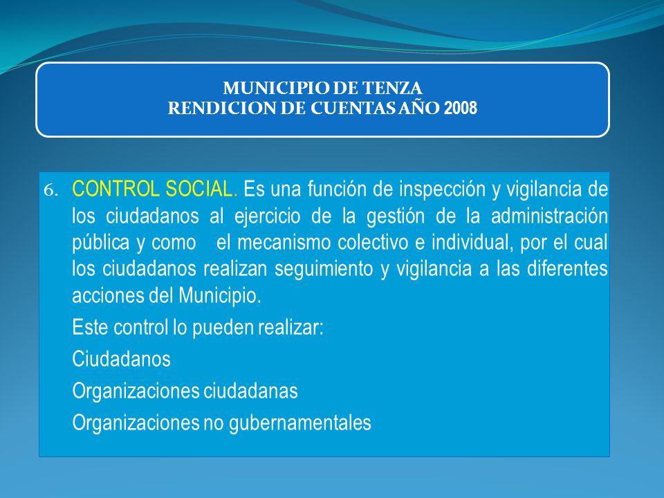 6. CONTROL SOCIAL. Es una función de inspección y vigilancia de los ciudadanos al ejercicio de la gestión de la administración pública y como el mecan