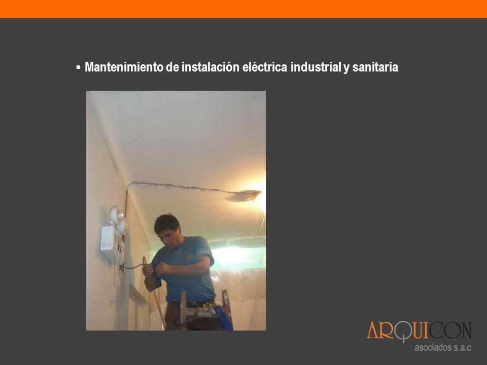 Mantenimiento de instalación eléctrica industrial y sanitaria