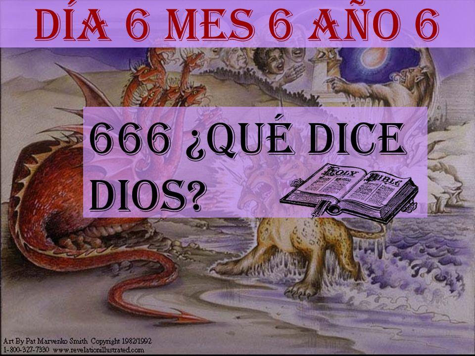 Día 6 mes 6 año 6 666 ¿Qué dice DIOS?