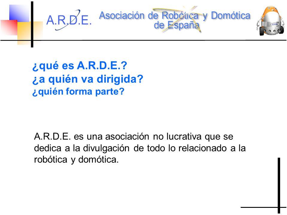 ¿qué es A.R.D.E.. ¿a quién va dirigida. ¿quién forma parte.